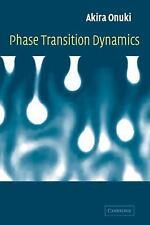 Phase Transition Dynamics by Akira Onuki (2002, Hardcover)