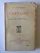CERTAINS 1908 HUYSMANS DEGAS CHERET ROPS LE FER MOREAU