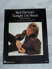 ** TONIGHT I'M YOURS ** ROD STEWART SHEET MUSIC EXCELLENT 1981