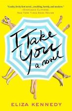 NEW I Take You by Eliza Kennedy Paperback Book (English) Free Shipping