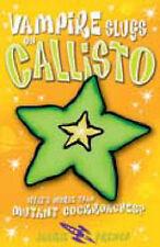 Vampire Slugs on Callisto, French, Jackie, New Book