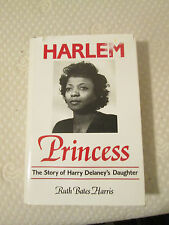 Harlem Princess: The Story of Harry Delaney's Daughter by McKenzie, Ruth Bates,