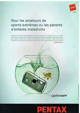 Publicité Advertising 2005 Appareil photo Pentax Optio WP