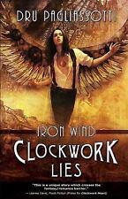 Clockwork Lies: Iron Wind (Clockwork Heart), Pagliassotti, Dru, New Books