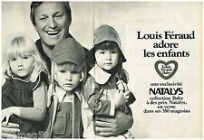 Publicité Advertising 1972 (2 pages) Les Vetements pour enfant Louis Féraud baby