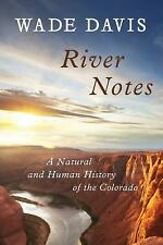 River Notes: A Natural and Human History of the Colorado-ExLibrary