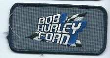 Bob Hurley Ford dealer employee patch 2 X 4 Tulsa OK
