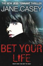 Bet Your Life (Jess Tennant 2) (Paperback), Jane Casey - New Book
