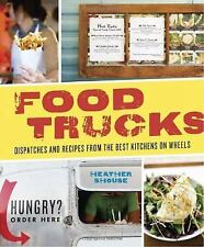 Food Trucks: Dispatches and Recipes from the Best Kitchens on Wheels-ExLibrary