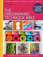 Lorna Knight - Dressmakers Technique Bible (2014) - Used - Trade Paper (Pap