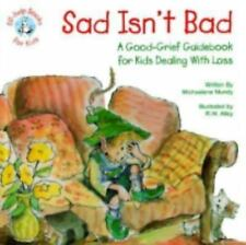 Sad Isn't Bad Guidebook for Kids Dealing with Loss Book NEW! Elf Help for Kid