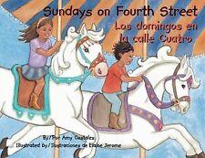 Sundays on Fourth Street  Los Domingos En La Calle Cuatro-ExLibrary
