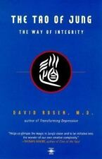 The Tao of Jung: The Way of Integrity (Compass) Rosen, David H. Paperback