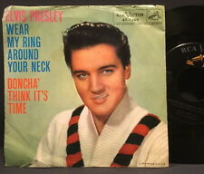 "Elvis Presley ""Wear My Ring Around Your Neck"" RCA 45rpm 47-7240 w/ PS Strong VG+"