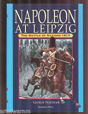 NAPOLEON AT LEIPZIG  1813  Geo. Nafziger  HB/dj  like new