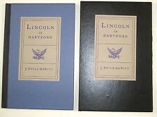 J. Doyle Dewitt, Lincoln in Hartford, Rare Signed, Numbered Edition, Slipcase