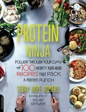 Protein Ninja: Power through Your Day with 100 Hearty Plant-Based Recipes that P
