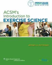 Acsm's Introduction To Exercise Science by Jeffrey A Potteiger