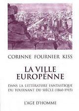 La ville européenne dans la littérature fantastique du tournant du siècle