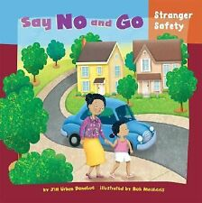 Say No and Go: Stranger Safety (How to Be Safe!)