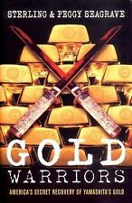 Gold Warriors: America's Secret Recovery of Yamashita's Gold by Sterli Seagrave