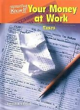Your Money at Work: Taxes (Everyday Economics) by Giesecke, Ernestine