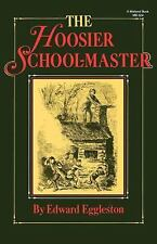 The Hoosier School-Master (Library of Indiana Classics), Eggleston, Edward, Acce