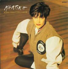 DISCO 45 Giri   MARTIKA ‎– MORE THAN YOU KNOW
