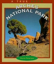 Arches National Park (True Books: National Parks)