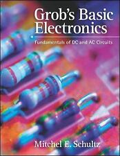 Grob's Basic Electronics : Fundamentals of DC and AC Circuits by Mitchel E....