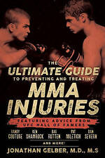 The Ultimate Guide to Preventing and Treating MMA Injuries 'Featuring Advice fro