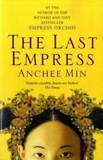 The Last Empress by Anchee Min (Paperback, 2008)