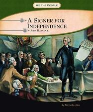 A Signer for Independence: John Hancock (We the People Biographies)-ExLibrary