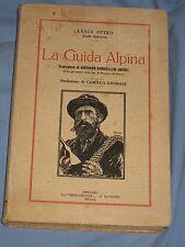 LA GUIDA ALPINA -  Luigi Spiro - La Tecnografica U. Tavecchi Editrice (L1)