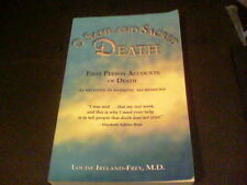 O Sane and Sacred Death : First Person Accounts of Death by Louise Ireland Frey