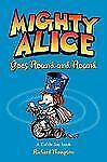 Mighty Alice Goes Round and Round: A Cul de Sac Book (Amp! Comics for -ExLibrary