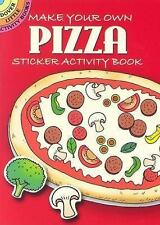 Dover Little Activity Books Stickers: Make Your Own Pizza Sticker by Fran...
