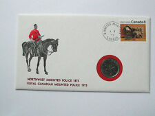 1972 CANADA 8¢ Stamp Cover & 1973 25 Cent Coin 1873-1973 NWMP RCMP Centennial