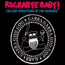 Rockabye Baby! Lullaby Renditions of the Ramones by Rockabye Baby! (CD, Jan-2007