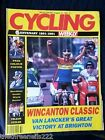 CYCLING WEEKLY - WINCANTON CLASSIC - AUG 10 1991