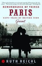 Remembrance of Things Paris: Sixty Years of Writing from Gourmet (Mode-ExLibrary
