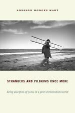 Strangers and Pilgrims Once More: Being Disciples of Jesus in a Post-C-ExLibrary