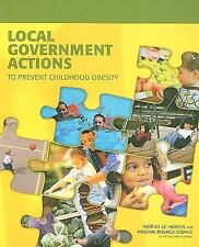 Local Government Actions to Prevent Childhood Obesity-ExLibrary