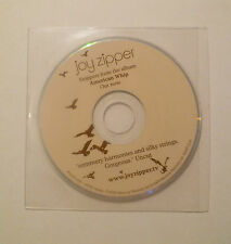 JOY ZIPPER SNIPPETS FROM THE ALBUM AMERICAN WHIP 3 INCH PROMO CD * 2004