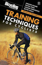 """ Bicycling "" Magazine's Training Techniques for Cyclists: Greater Power; Faster"