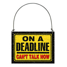 DECO MINI Sign Cubicle Office Desk Ornament  Sign ON A DEADLINE can't talk now