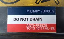 MILITARY VEHICLES LAND ROVER WOLF WMIK SNATCH DEFENDER AL39 Do Not Drain Decal