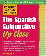 Practice makes perfect: the spanish subjonctif up close, vogt, eric w.