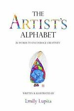 The Artist's Alphabet: 26 Words to Encourage Creativity