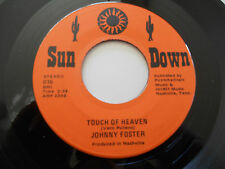 JOHNNY FOSTER NM Touch of Heaven 45 After Being Out With Him 016 Sun Down 7""